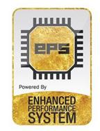 EPS POWERED BY ENHANCED PERFORMANCE SYSTEM