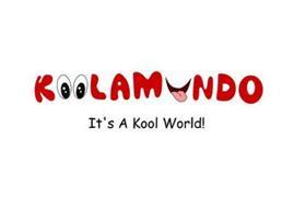 KOOLAMUNDO IT'S A KOOL WORLD!