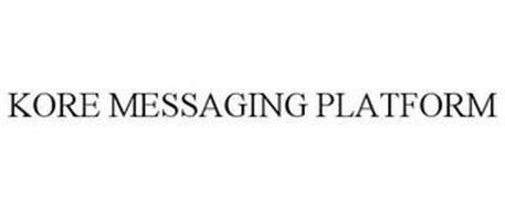 KORE MESSAGING PLATFORM