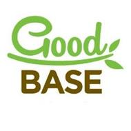 GOOD BASE