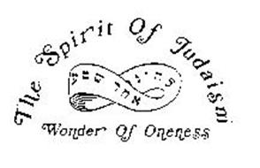 THE SPIRIT OF JUDAISM WONDER OF ONENESS