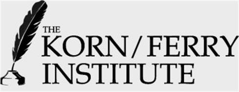 THE KORN/FERRY INSTITUTE Trademark of Korn/Ferry International ...