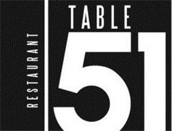 TABLE 51 RESTAURANT