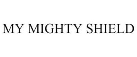 MY MIGHTY SHIELD