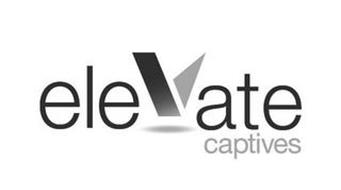 ELEVATE CAPTIVES