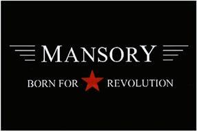 MANSORY BORN FOR REVOLUTION