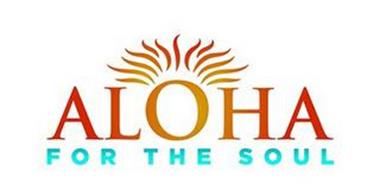ALOHA FOR THE SOUL