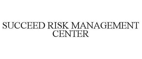 SUCCEED RISK MANAGEMENT CENTER