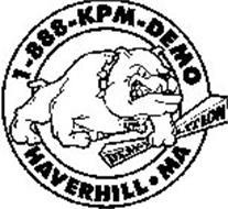 1-888-KPM-DEMO KPM DEMO LITION HAVERHILL·MA