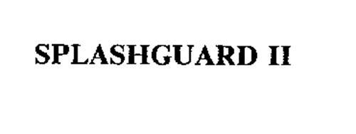 SPLASHGUARD II