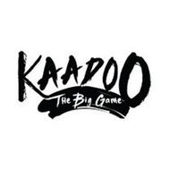 KAADOO THE BIG GAME