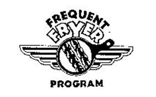 FREQUENT FRYER PROGRAM
