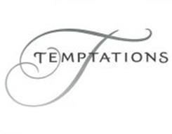 TEMPTATIONS T
