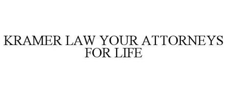KRAMER LAW YOUR ATTORNEYS FOR LIFE
