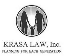 KRASA LAW, INC. PLANNING FOR EACH GENERATION
