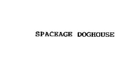 SPACEAGE DOGHOUSE