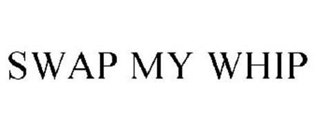 SWAP MY WHIP