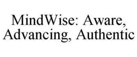 MINDWISE: AWARE, ADVANCING, AUTHENTIC