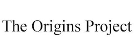 THE ORIGINS PROJECT