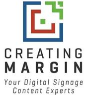 CREATING MARGIN - YOUR DIGITAL SIGNAGE CONTENT EXPERTS