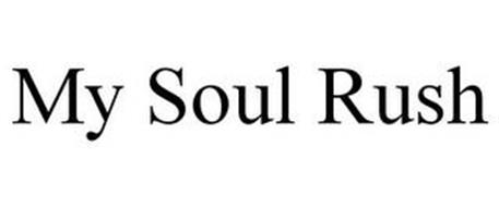 MY SOUL RUSH