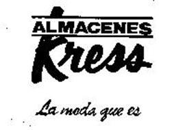 ALMACENES KRESS LA MODA QUE ES