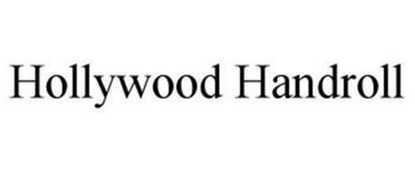 HOLLYWOOD HANDROLL