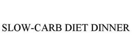 SLOW-CARB DIET DINNER