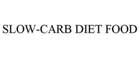 SLOW-CARB DIET FOOD