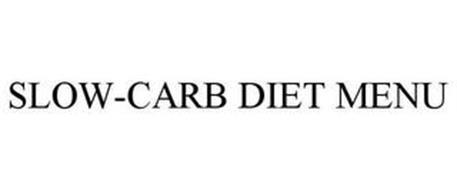 SLOW-CARB DIET MENU