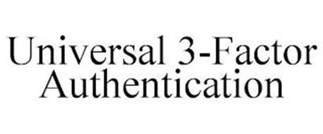 UNIVERSAL 3-FACTOR AUTHENTICATION