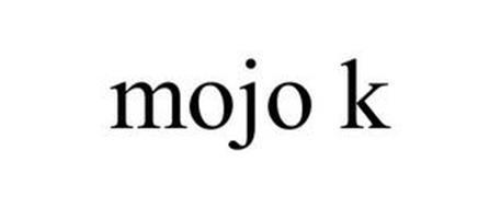 MOJO K