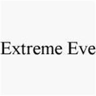 EXTREME EVE