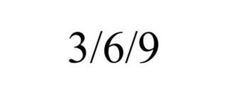 3/6/9