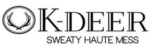 K-DEER SWEATY HAUTE MESS