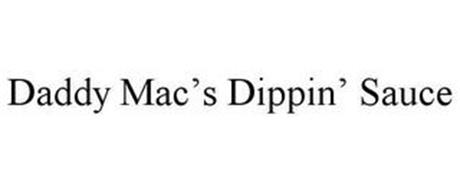 DADDY MAC'S DIPPIN' SAUCE