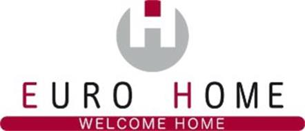 H EURO HOME WELCOME HOME