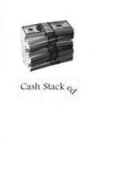 CASH STACKED