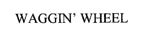 WAGGIN' WHEEL