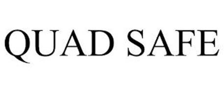 QUAD SAFE