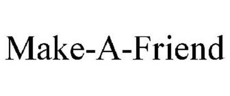 MAKE-A-FRIEND