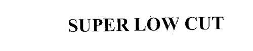 SUPER LOW CUT