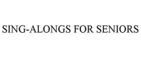 SING-ALONGS FOR SENIORS