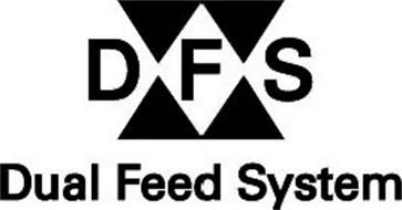 DFS DUAL FEED SYSTEM