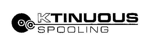KTINUOUS SPOOLING