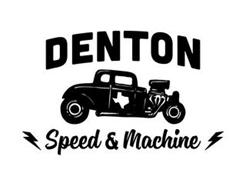 DENTON SPEED & MACHINE