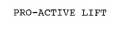 PRO-ACTIVE LIFT