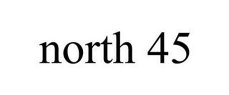 NORTH 45