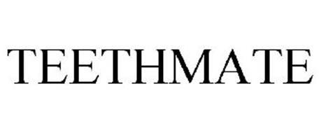 TEETHMATE