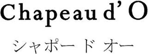 CHAPEAU D' O